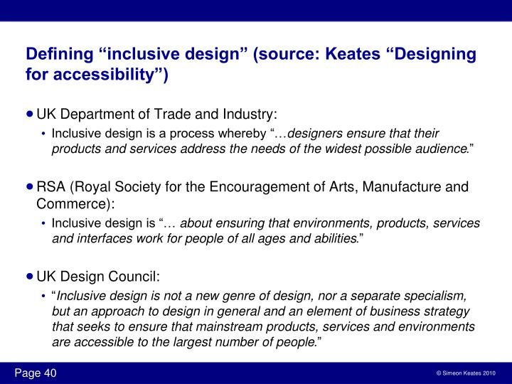 "Defining ""inclusive design"" (source: Keates ""Designing for accessibility"")"