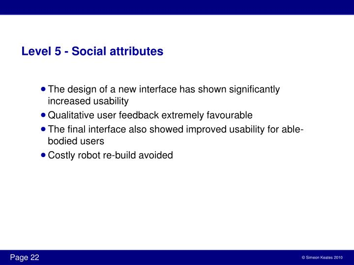 Level 5 - Social attributes