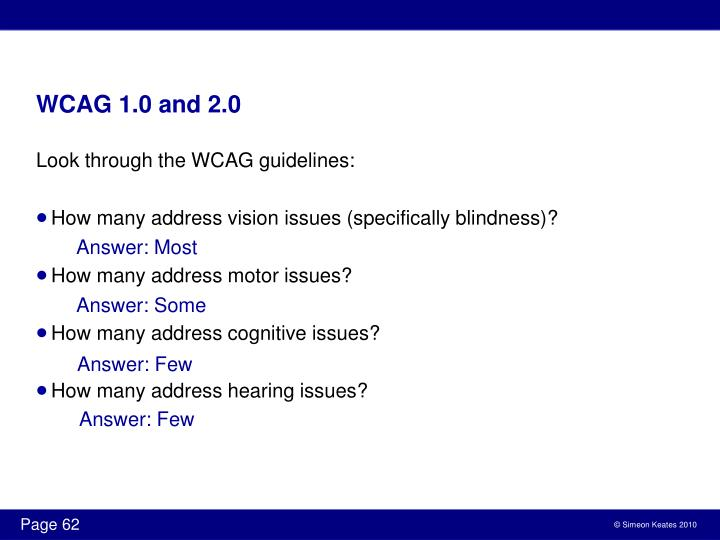 WCAG 1.0 and 2.0