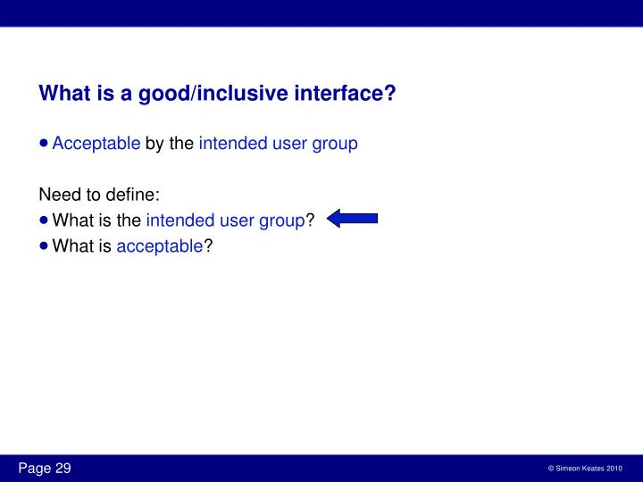 What is a good/inclusive interface?