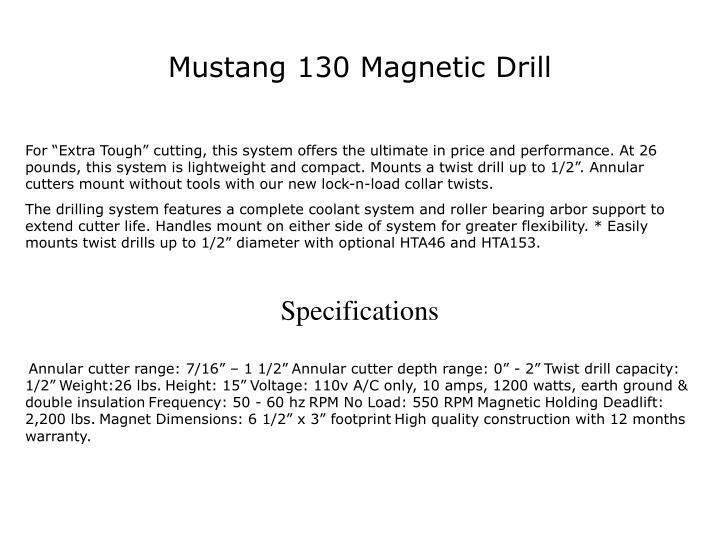 Mustang 130 Magnetic Drill