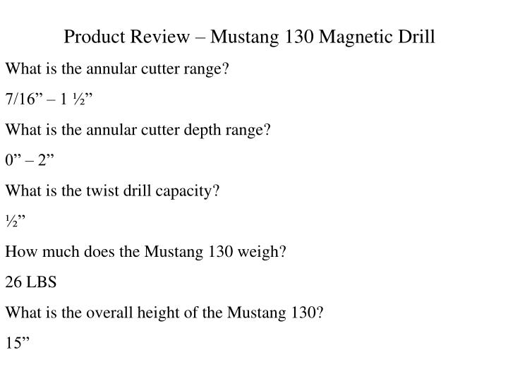 Product Review – Mustang 130 Magnetic Drill
