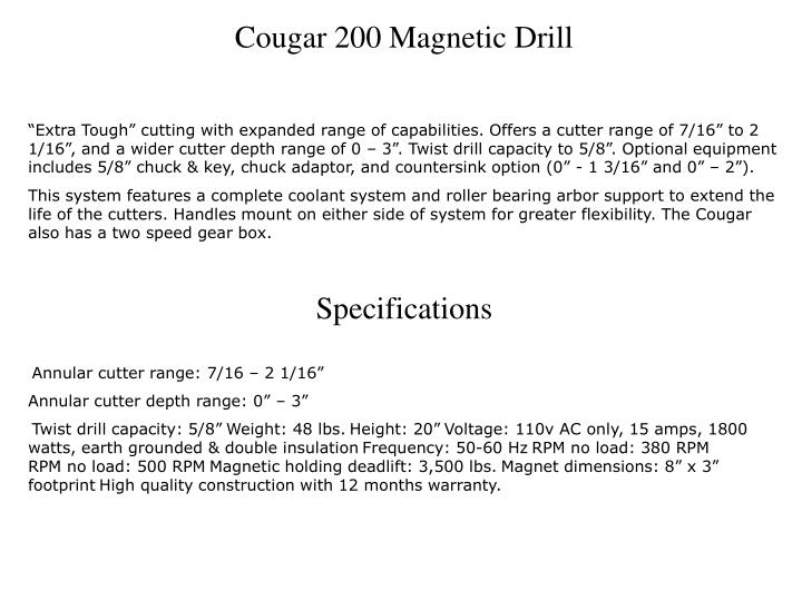 Cougar 200 Magnetic Drill