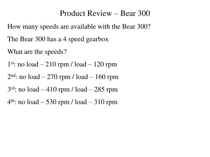 Product Review – Bear 300