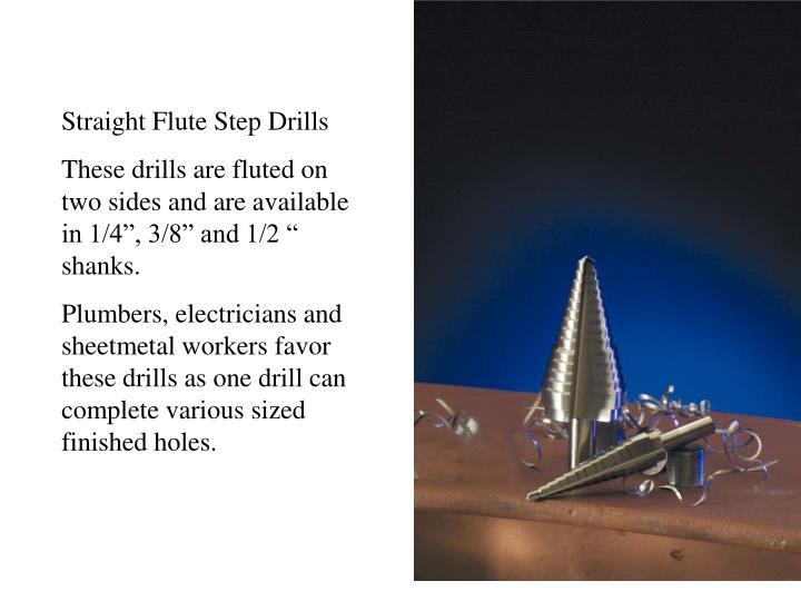 Straight Flute Step Drills