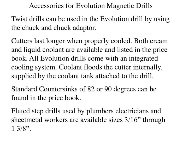 Accessories for Evolution Magnetic Drills