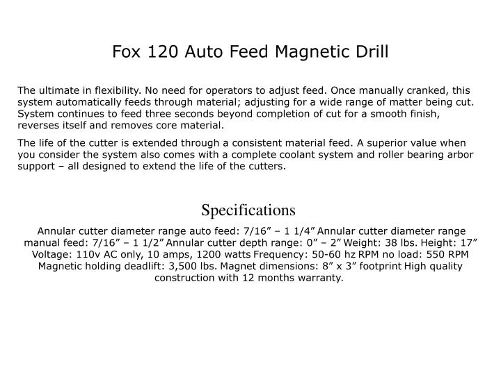 Fox 120 Auto Feed Magnetic Drill
