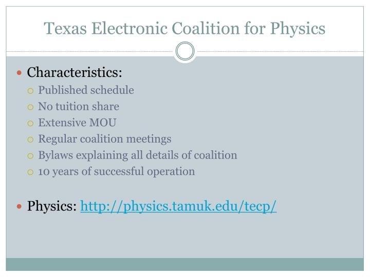 Texas Electronic Coalition for Physics