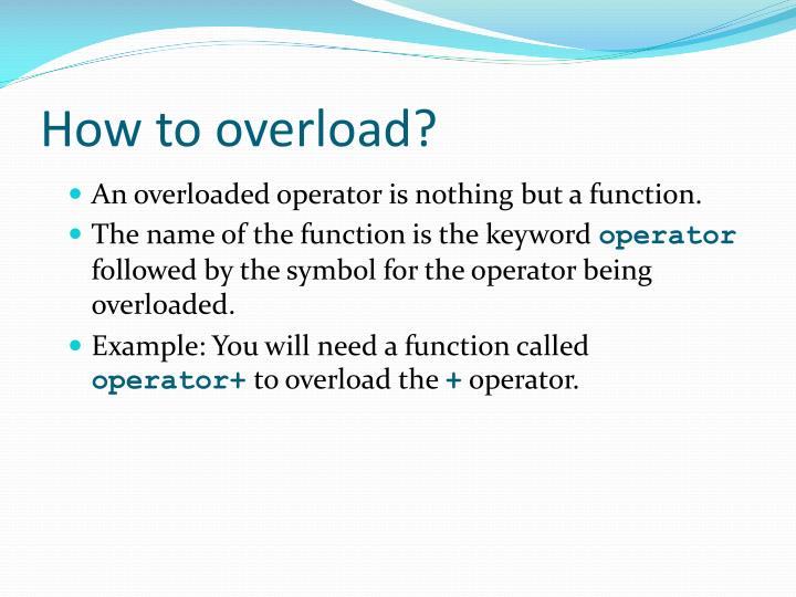 How to overload?