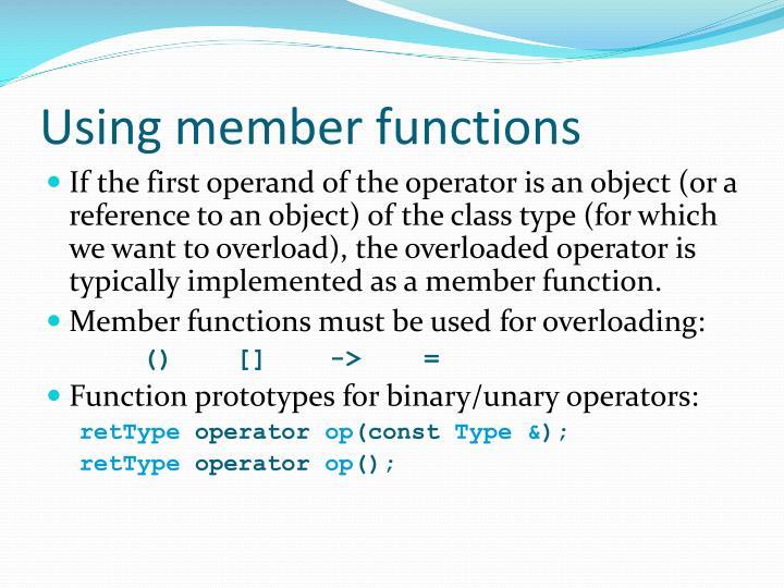 Using member functions