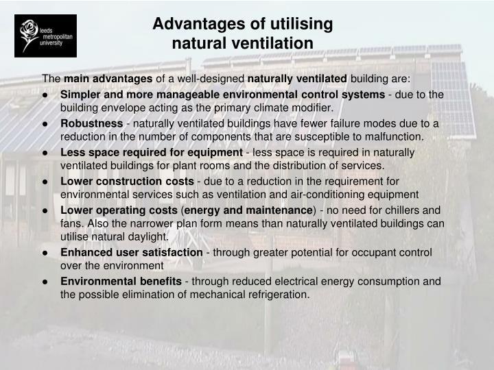 Advantages of utilising