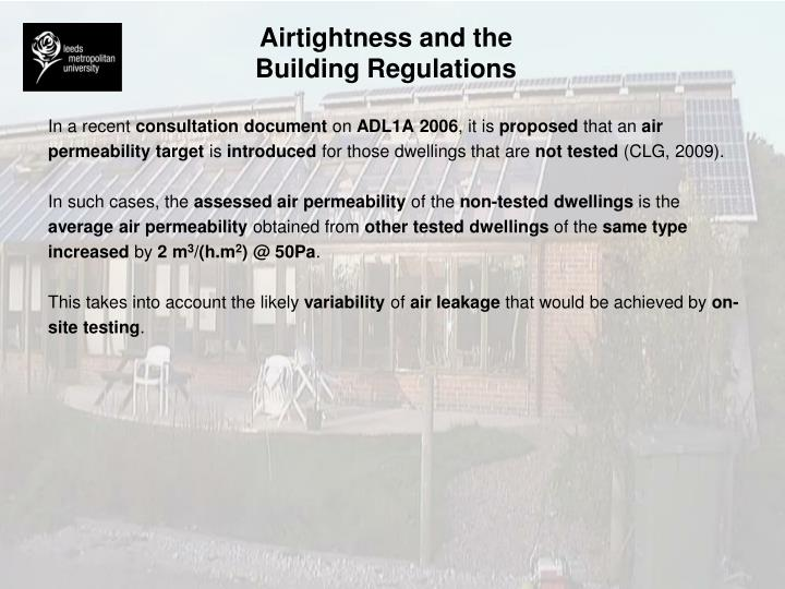 Airtightness and the