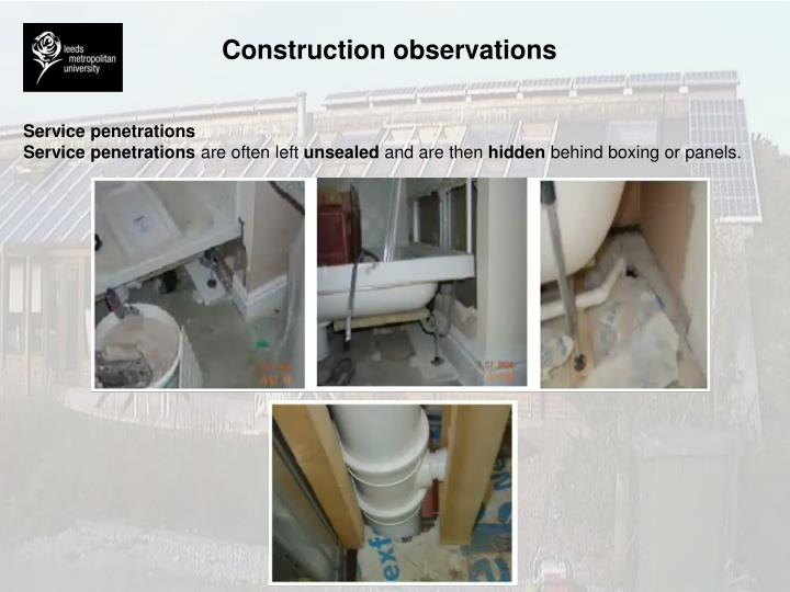 Construction observations
