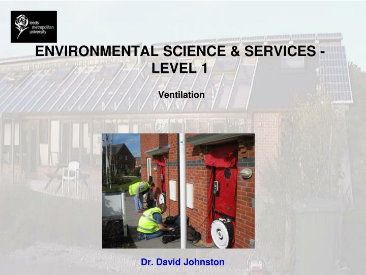 Environmental science services level 1