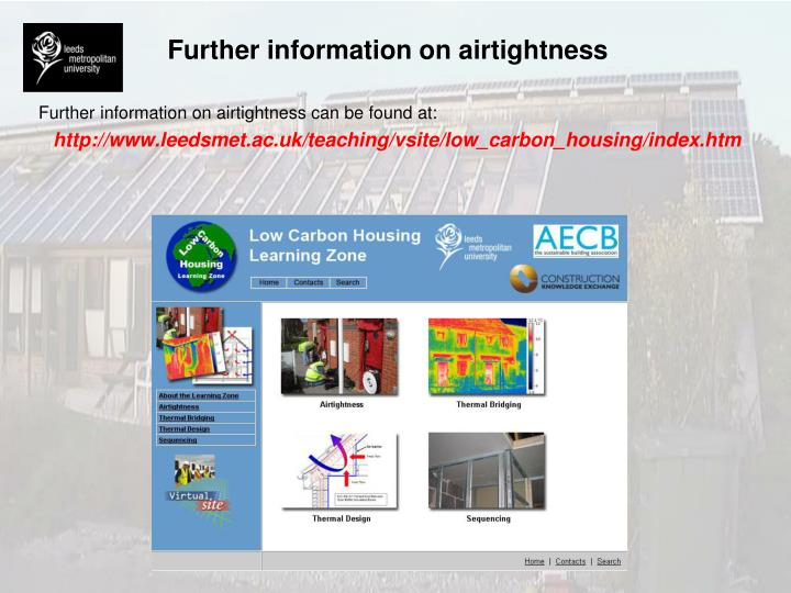 Further information on airtightness