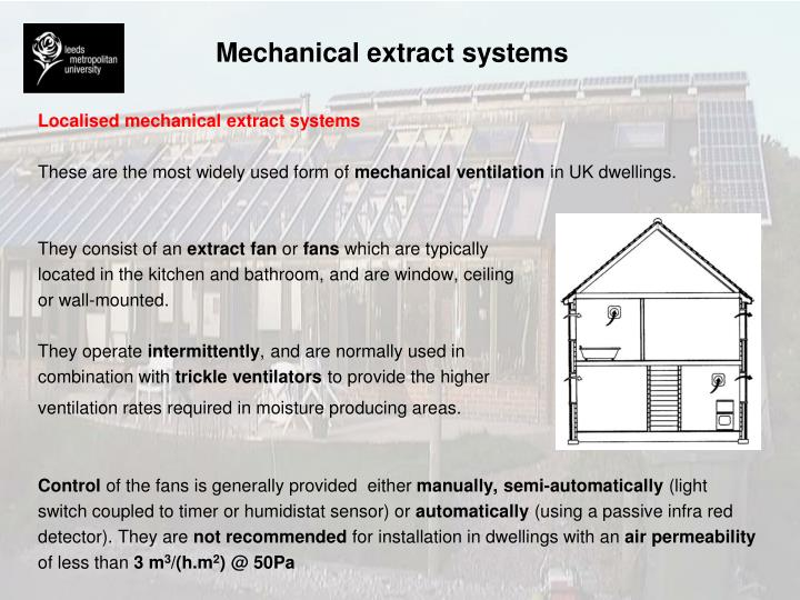 Mechanical extract systems