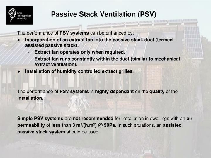 Passive Stack Ventilation (PSV)