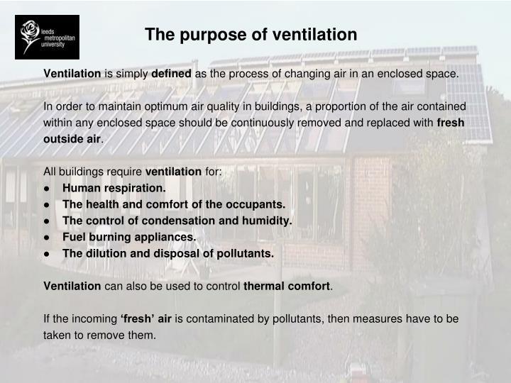The purpose of ventilation