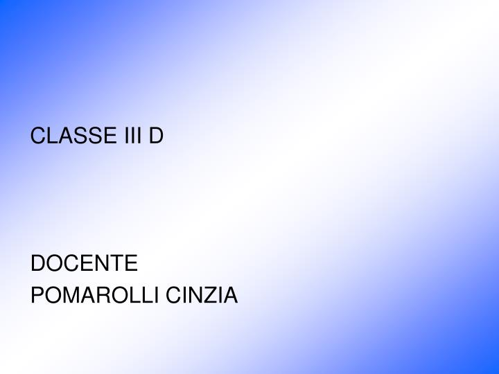 CLASSE III D