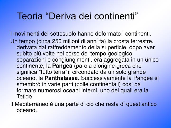 """Teoria """"Deriva dei continenti"""""""