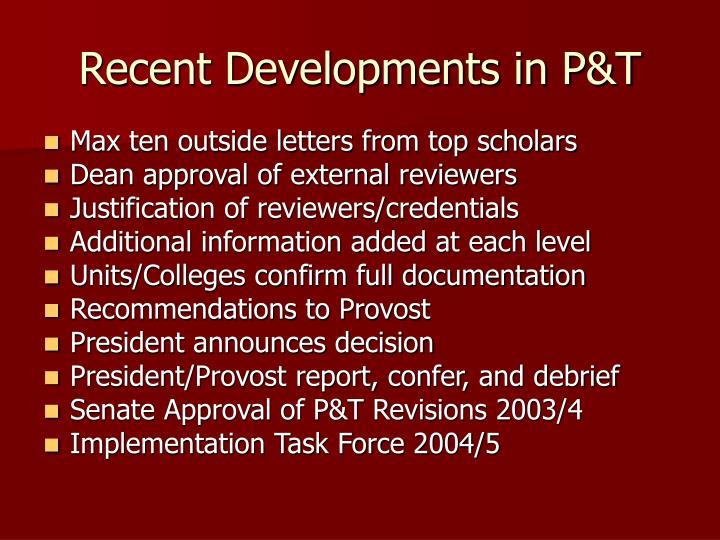 Recent Developments in P&T