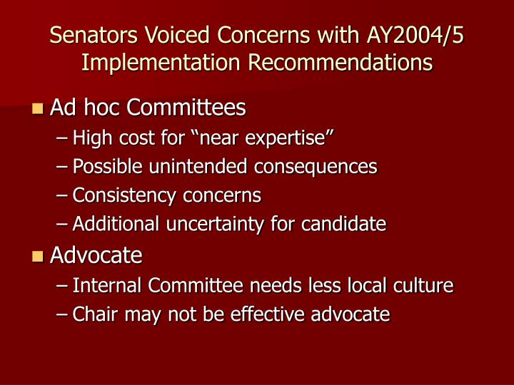 Senators voiced concerns with ay2004 5 implementation recommendations