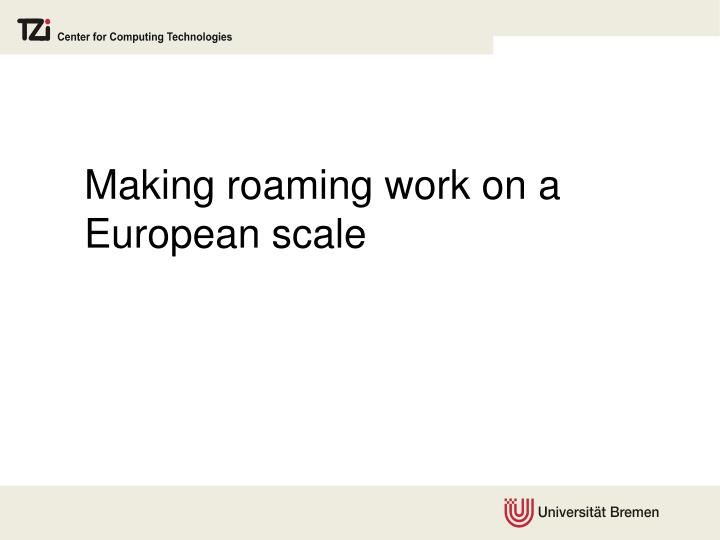 Making roaming work on a
