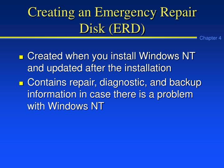Creating an Emergency Repair Disk (ERD)