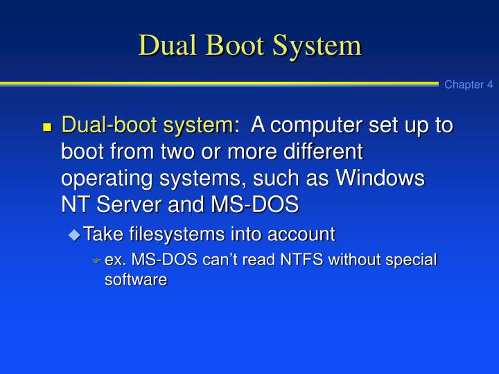 Dual Boot System