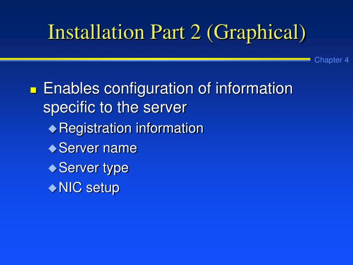 Installation Part 2 (Graphical)