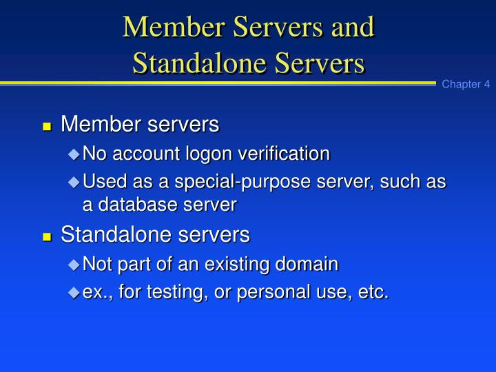 Member Servers and