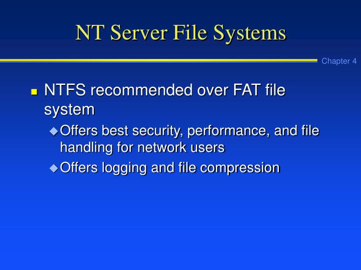 NT Server File Systems