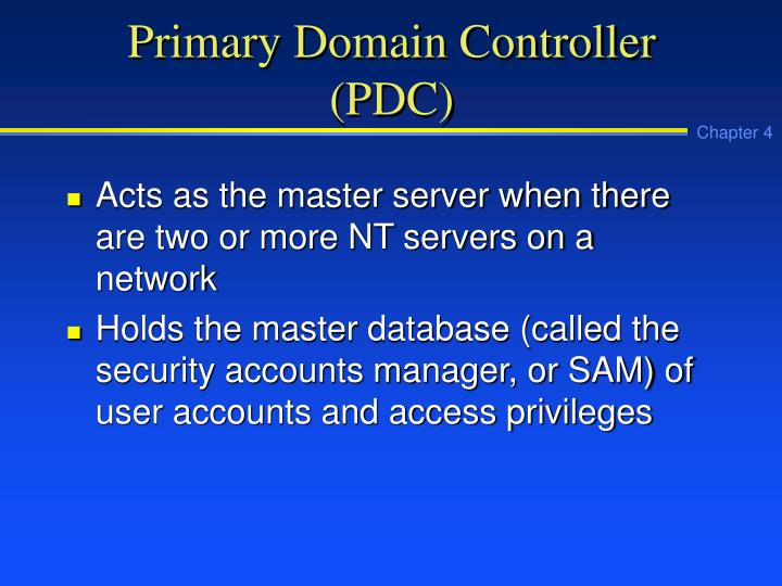 Primary Domain Controller (PDC)