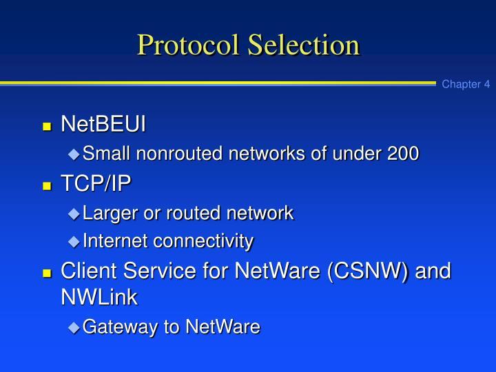 Protocol Selection