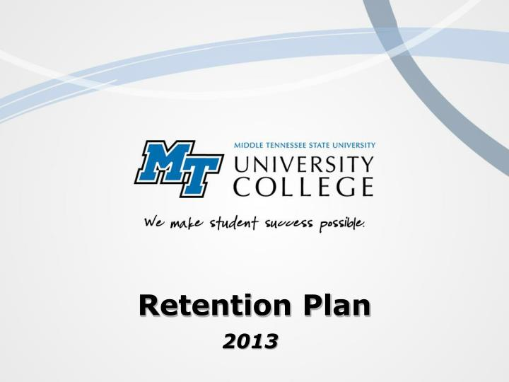 Retention plan