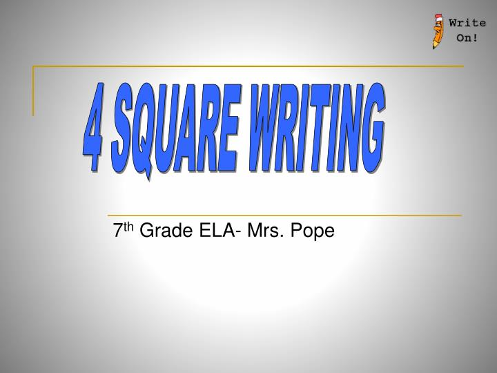 4 SQUARE WRITING