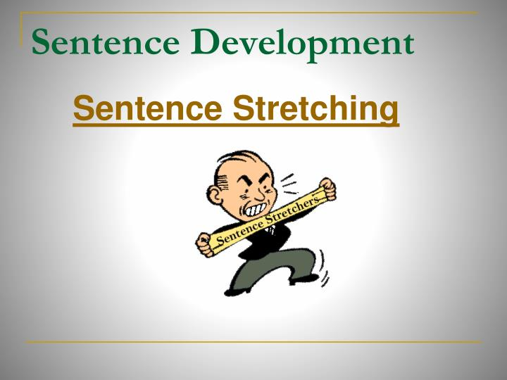 Sentence Development