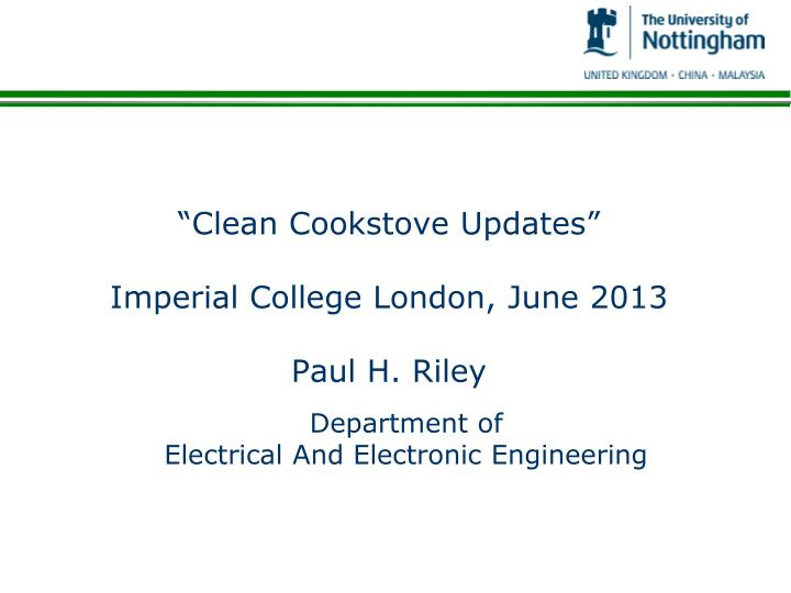 Clean cookstove updates imperial college london june 2013 paul h riley