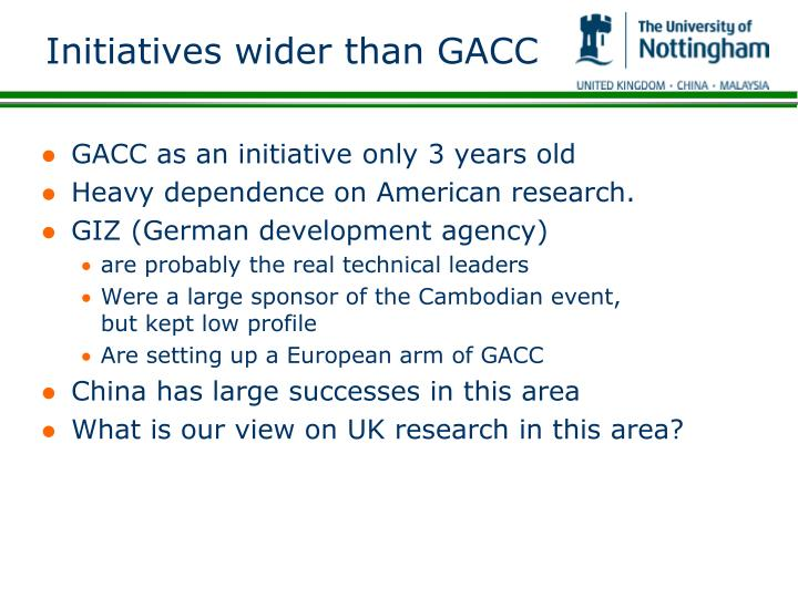 Initiatives wider than GACC