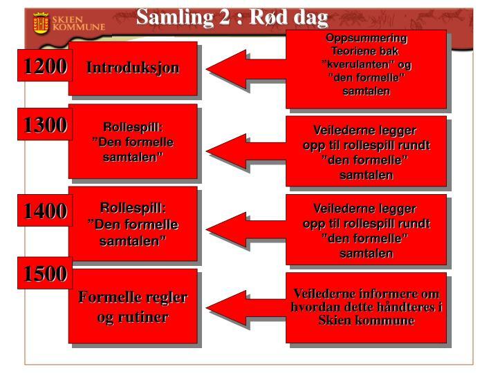 Samling 2 : Rød dag