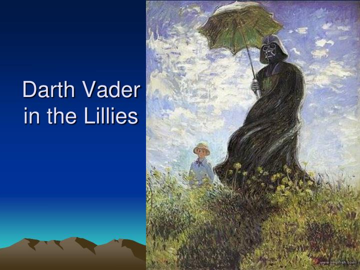 Darth Vader in the Lillies