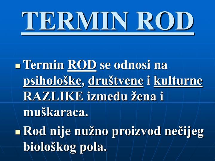 TERMIN ROD