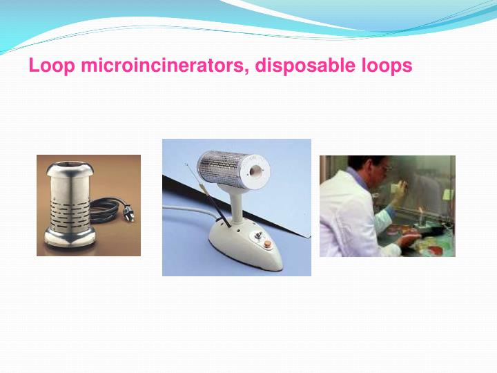 Loop microincinerators, disposable loops