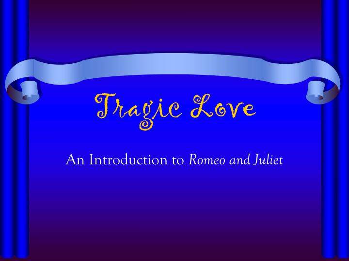 an analysis of tragic love in romeo and juliet Significant moments in shakespeare's much-loved tragedy  they reveal their  mutual love and romeo leaves, promising to arrange a secret marriage and let.