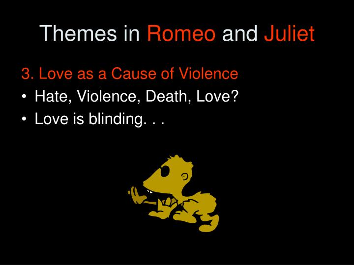 Love and Hate in Shakespeare's Romeo and Juliet Essay