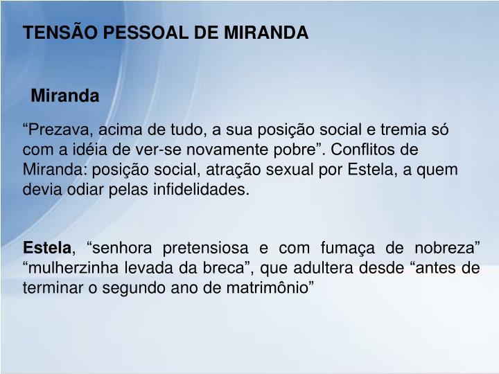 TENSÃO PESSOAL DE MIRANDA