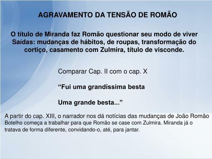 AGRAVAMENTO DA TENSÃO DE ROMÃO
