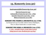 13 koncerty cca 50