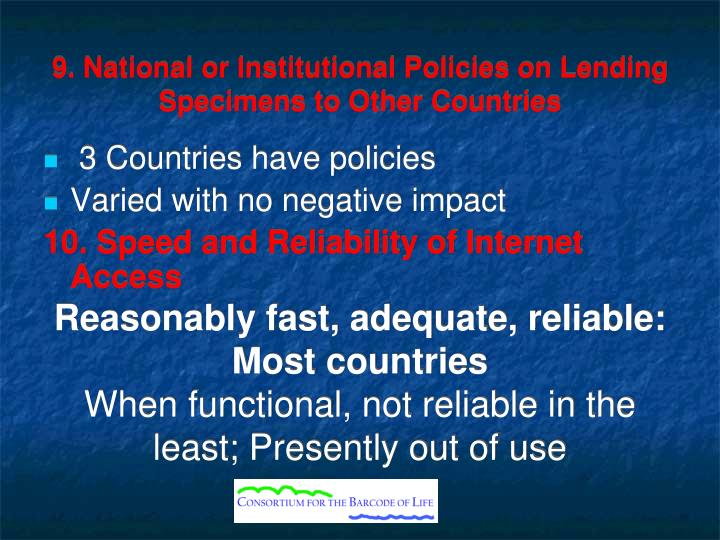 9. National or Institutional Policies on Lending Specimens to Other Countries