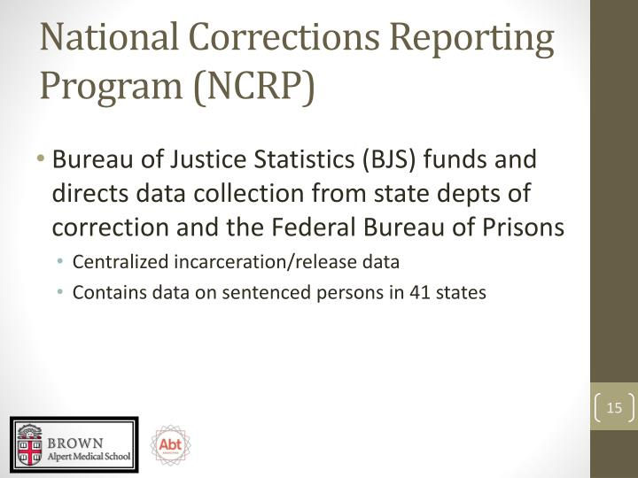 National Corrections Reporting Program (NCRP)